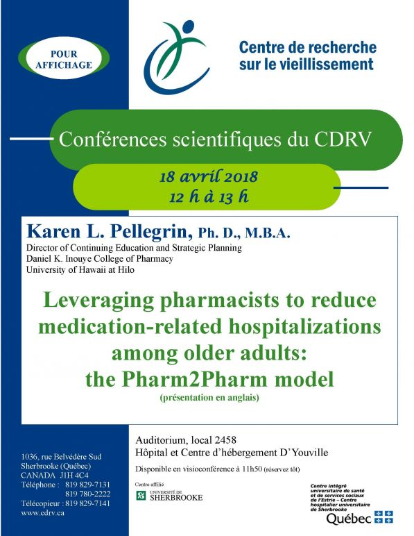 Medical conference: Leveraging pharmacists to reduce medication-related hospitalizations among older adults @ Auditorium, local 2458, Hôpital et centre d'hébergement D'Youville | Sherbrooke | Québec | Canada